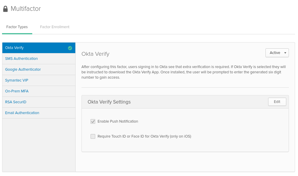 A screenshot of the Okta Multifactor settings page, with the Okta Verify page showing that it is Active and Enable Push Notifications ticked